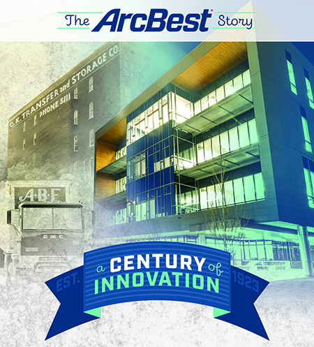 """The ArcBest Story: A Century of Innovation"""